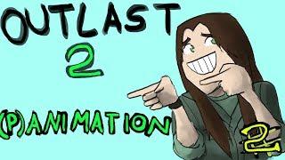 Pandorya Outlast 2 Animation #2 - Wir spielen das lustig durch!