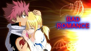 Fairy Tail - Bad Romance [AMV]
