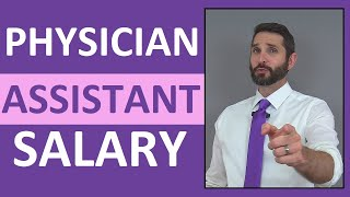Physician Assistant Salary | How Much Money Does a Physician Assistant Make?