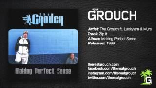 The Grouch - Zip It ft. Luckyiam & Murs