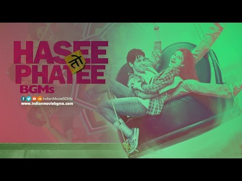 Hasee Toh Phasee BGMs | Jukebox | IndianMovieBGMs