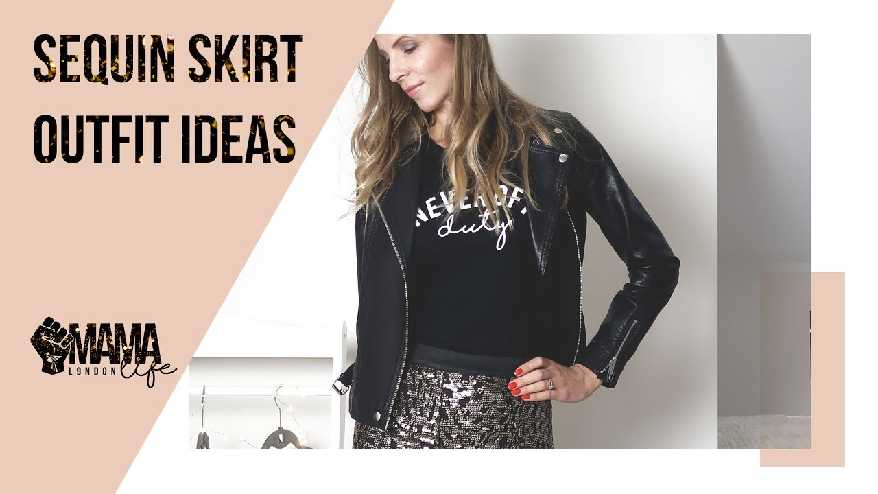 93d9a75c62f91 What to wear with a sequin skirt - YouTube