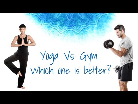 Yoga vs Gym | Which one is better?