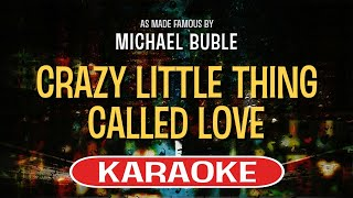 Crazy Little Thing Called Love (Karaoke Version) - Michael Buble