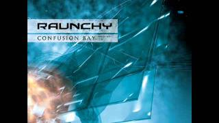 Raunchy - Watch Out