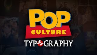 Pop Culture Typography