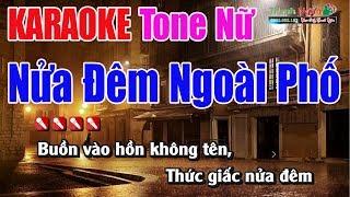 Nửa Đêm Ngoài Phố Karaoke Tone Nữ 9587 - Nhạc Sống Thanh Ngân