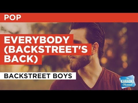 """Everybody (Backstreet's Back) in the Style of """"Backstreet Boys"""" with lyrics (no lead vocal)"""