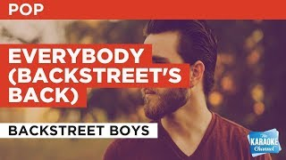 "Everybody (Backstreet's Back) in the Style of ""Backstreet Boys"" with lyrics (no lead vocal)"
