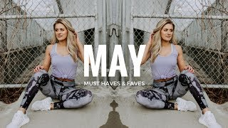 MAY MUST HAVES | Fitness, Beauty and More!
