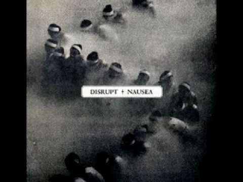 DISRUPT - NAUSEA (FULL SPLIT)