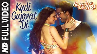 Kudi Gujarat Di Full Song | Sweetiee Weds NRI