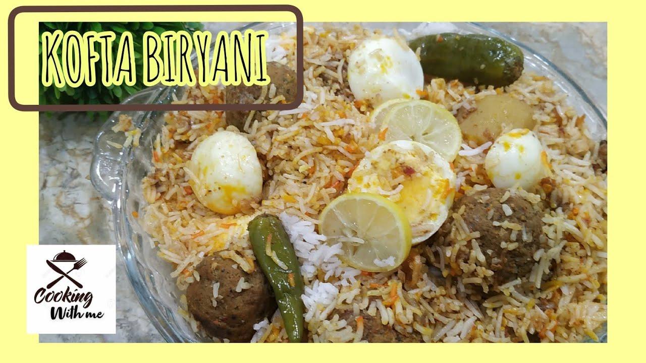 Kofta Biryani | Cooking With Me