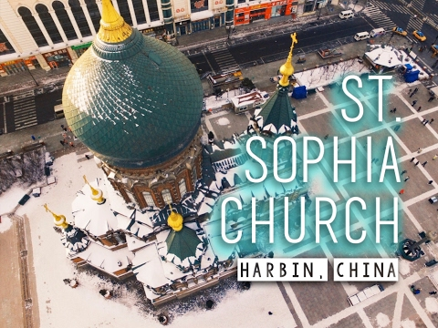 Russian St. Sophia Church in Harbin ⭐ CHINA DRONE TRAVEL VLO