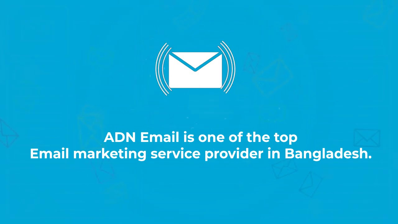 Email Marketing   ADN Email   Best Email Marketing Service Provider of  Bangladesh