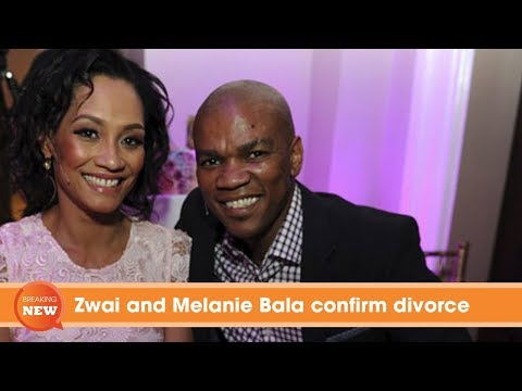 Scandal: Zwai and Melanie Bala confirm divorce
