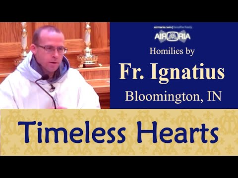 Desire for Eternity in a Changing World - Sep 25 - Homily - Fr Ignatius