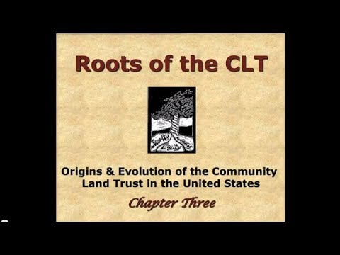Chapter 3 - Roots of the Community Land Trust