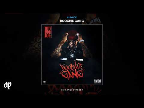Lud Foe - Scotty [Boochie Gang]