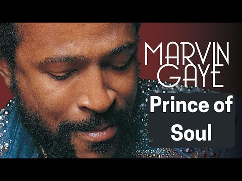 "Marvin Gaye - ""Prince of Soul"""
