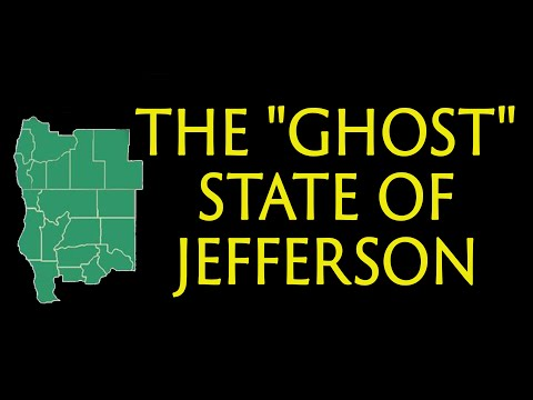 """The """"Ghost"""" State of Jefferson 