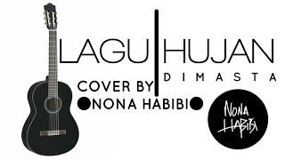 Download Mp3 Lagu Hujan - Dimasta   Cover By Nona Habibi