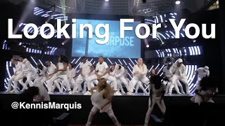 LOOKING FOR YOU - Kirk Franklin -   @KennisMarquis Choreography
