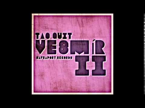 Tao Quit - Xenofobie (Vesmír 2 2015) ambient / new age / spoken word