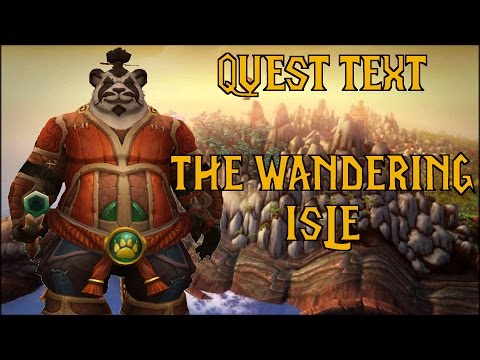 Quest Text: The Wandering Isle #12 Urgent News (World of Warcraft)