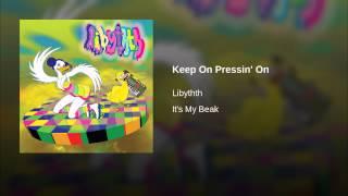 Keep On Pressin
