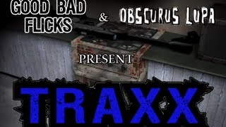 Video Traxx - Good Bad Flicks with Special Guest Obscurus Lupa download MP3, 3GP, MP4, WEBM, AVI, FLV Januari 2018