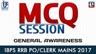 MCQ Session (Multiple Choice Question)   General Awareness   IBPS RRB PO/CLERK MAINS 2017 2017 Video