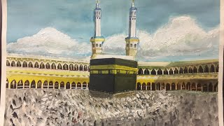 Holy Kaaba Painting | Watercolor painting | Mahnoor Naeem