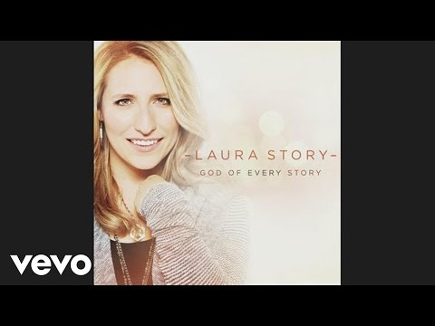 Laura Story - He Will Not Let Go