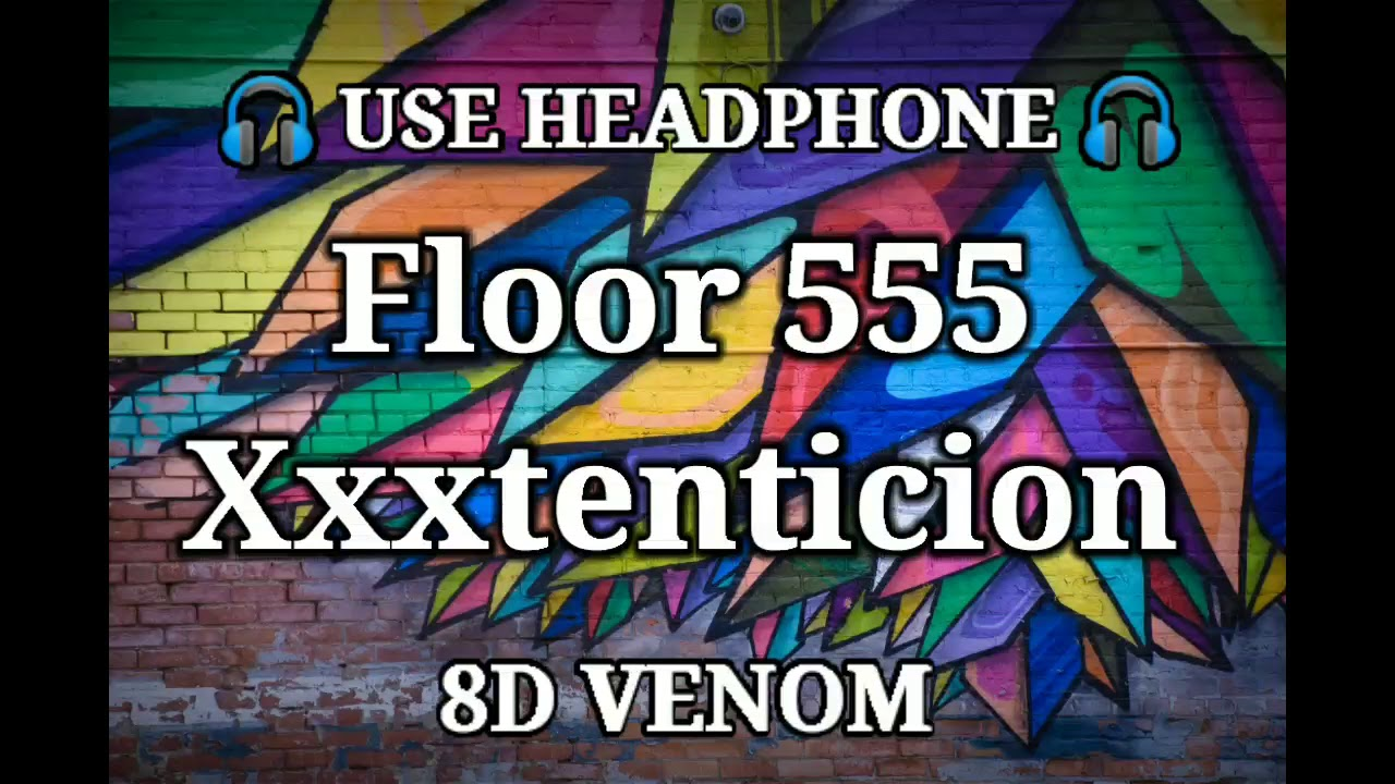 FLOOR 555 | 8D AUDIO | XXXTENTACION - YouTube