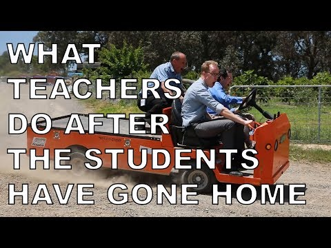 What TEACHERS do after the students have gone home!