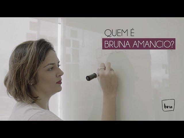 Olá, sou Bruna Amancio, prazer! :)