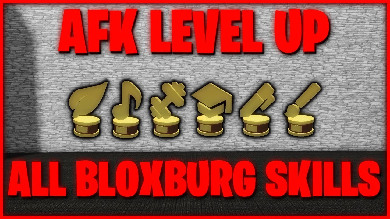 HOW TO AFK LEVEL UP ALL BLOXBURG SKILLS!!   Working Right Now!