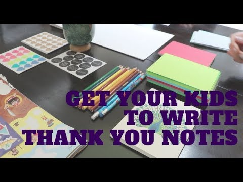 Wife Too: How to Get Your Kids to Write Thank You Notes