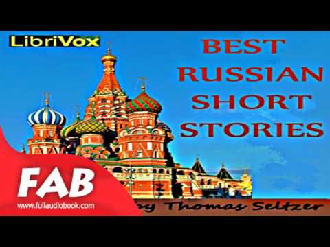 Best Russian Short Stories Full Audiobook by VARIOUS by General Fiction, Anthologies