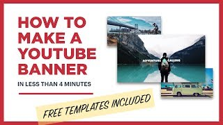 How to make a YouTube banner (free template included)