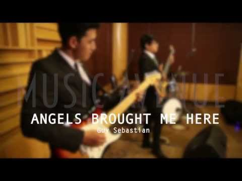 Angels Brought Me Here - Guy Sebastian (cover Music Avenue Entertainment)