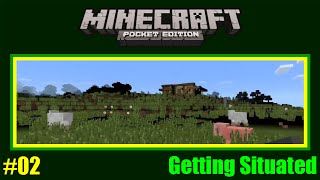 Minecraft PE #02: Getting Situated