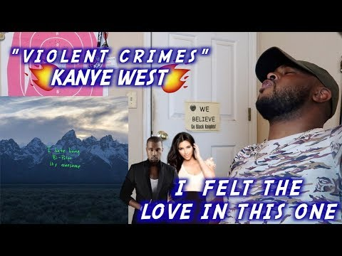KANYE- VIOLENT CRIMES | STOP PLAYING WITH YE | REACTION
