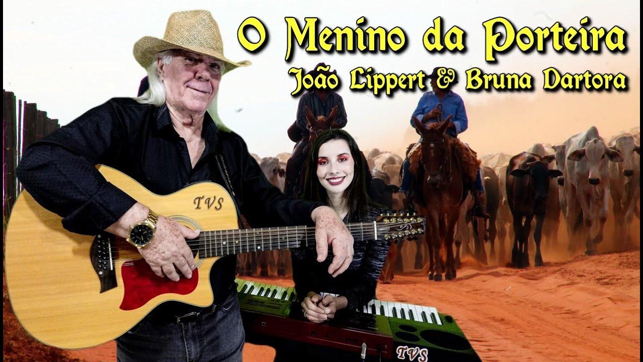 O Menino da Porteira | João Lippert & Bruna Dartora