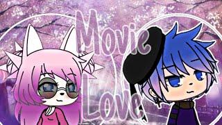 """Movie love""--Mini-filme-- °•Gacha life°•"
