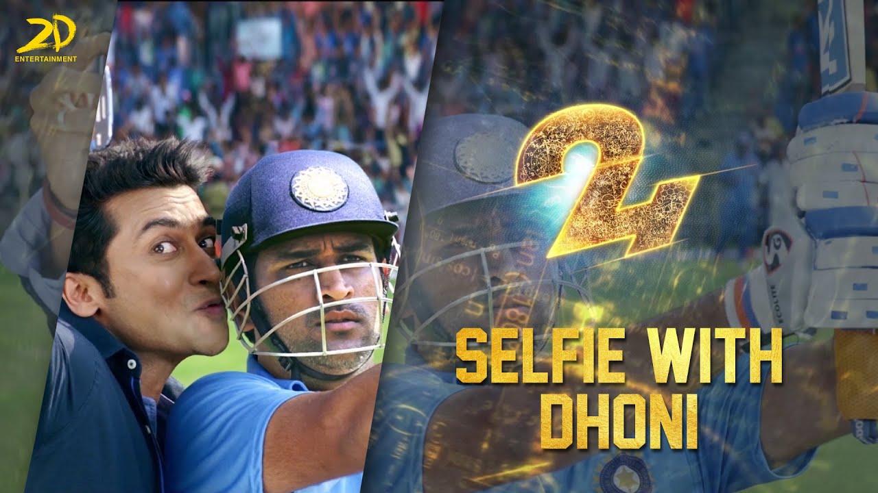 24 - Selfie with Dhoni | Suriya | Samantha Ruth Prabhu | Nithya Menen | Vikram Kumar