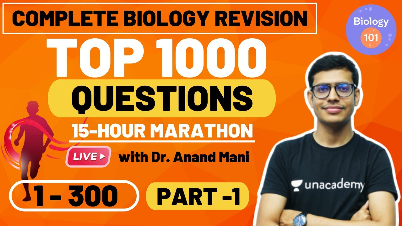 Complete Biology Revision in 15 Hours | Top 1000 Questions | Part 1 | NEET Biology | NEET UG