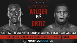 Wilder vs Ortiz PREVIEW: March 3, 2018 - PBC on SHOWTIME