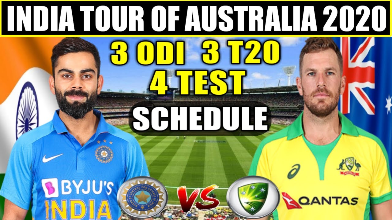 India Tour Of Australia 2020 Schedule Time Table Team Squad All Details Ind Vs Aus Series 2020 Youtube